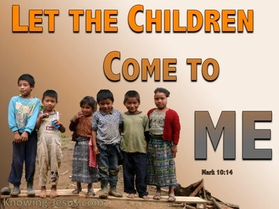 Mark 10:14 Let The Children Come To Me (brown)